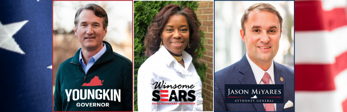 Glenn Youngkin for Governor, Winsome Sears for Lieutenant Governor, Jason Miyares for Attorney General